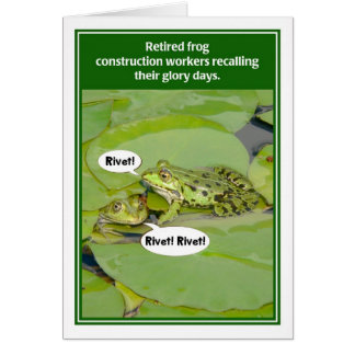Frog Construction Workers Funny Retirement Card