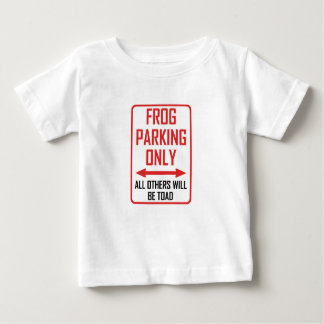Frog Parking All Others Toad Baby T-Shirt