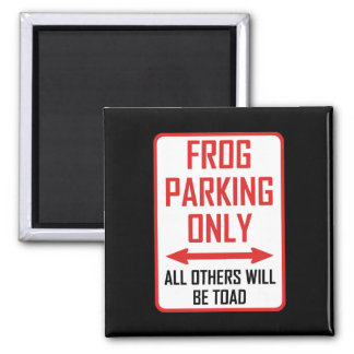 Frog Parking All Others Toad Magnet
