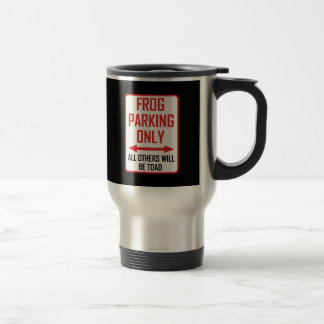 Frog Parking All Others Toad Travel Mug