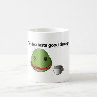 Frog This Tea Taste Good Though Mug! Coffee Mug