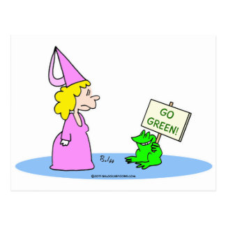"Frog to Princess ""Go Green!"" Postcard"