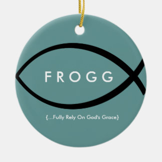 FROGG (Fully Rely On God's Grace) Mod Onament Round Ceramic Ornament