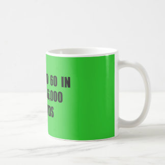 From  0 to 60 in seconds mugs