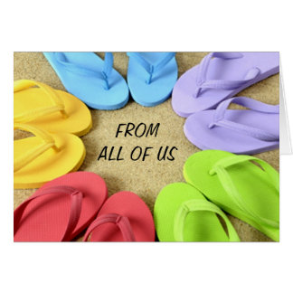FROM ALL OF US - FLIP FLOPS BIRTHDAY CARD
