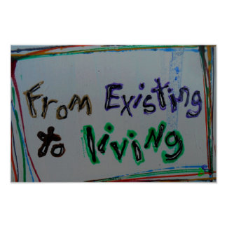 """from existing to living recovery posters"