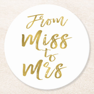From Miss to Mrs Bridal Shower Party Gold Foil Round Paper Coaster