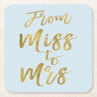 From Miss to Mrs Bridal Shower Party Gold Foil Square Paper Coaster
