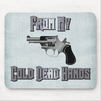 From My Cold Dead Hands 2nd Amendment Gun Rights Mouse Pad