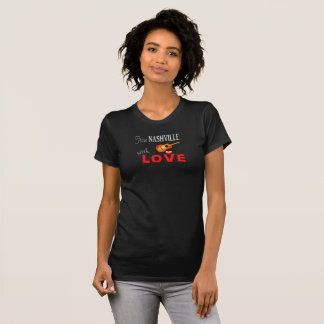 From Nashville With Love -- FabT T-Shirt