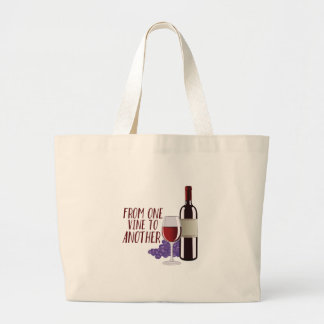 From One Vine Large Tote Bag