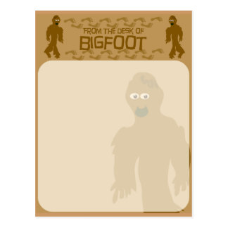 From the desk of bigfoot! postcard