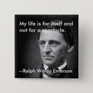 From the essay Self-Reliance Ralph Waldo Emerson 2 Inch Square Button