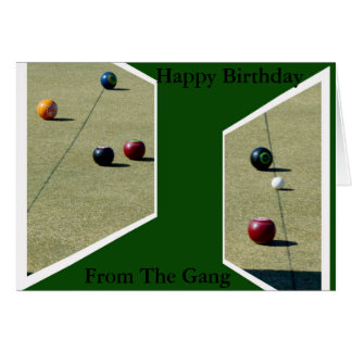 From The Gang, Lawn Bowls Dimensions Birthday Card