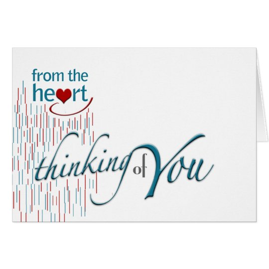 From the heart thinking of you! card