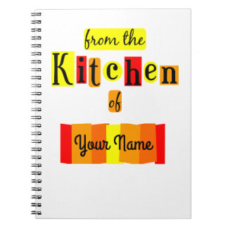 From the Kitchen of Custom Recipe Notebook