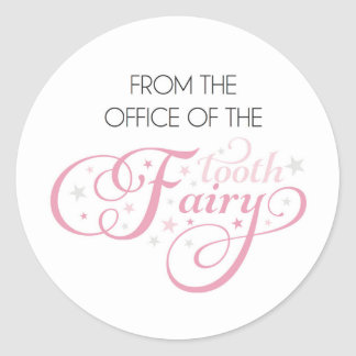 From the office of the Tooth Fairy Classic Round Sticker