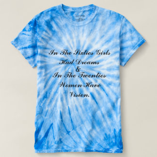 From The Sixties To Twenties T-shirt
