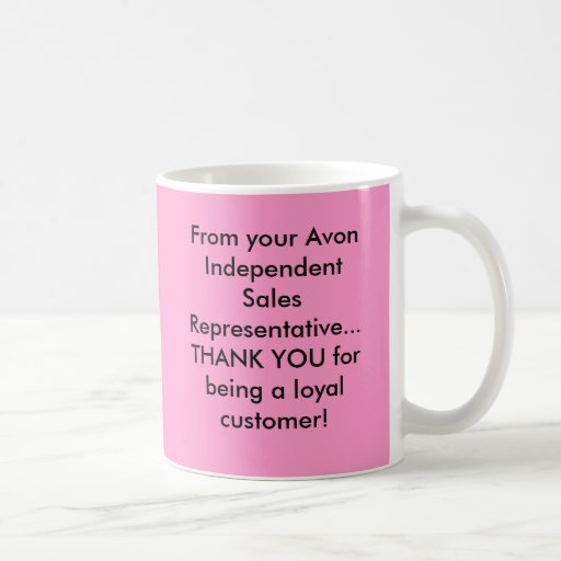 From your Avon Independent Sales Representative... Coffee Mug