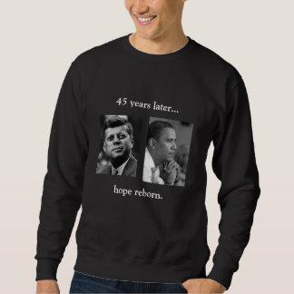 FRONT/BACK JFK/OBAMA/hope reborn/speech quote Sweatshirt