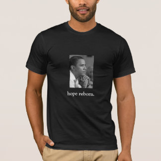 FRONT/BACK OBAMA/hope reborn/speech quote T-Shirt