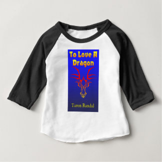 "Front Cover of ""To Love a Dragon."" Baby T-Shirt"
