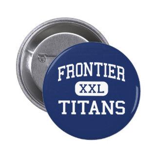 Frontier - Titans - High - Bakersfield California Button
