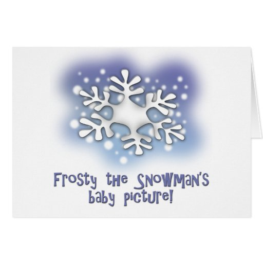 Frosty the snowman's baby pictures cards