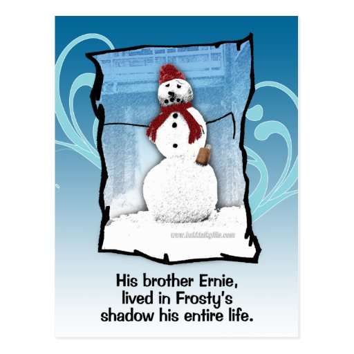 Frosty's Brother... Post Card