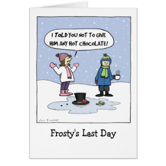 """Frosty's Last Day"" Note Card"