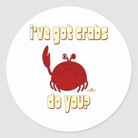 Frowning Red Crab I've Got Crabs Do You Classic Round Sticker