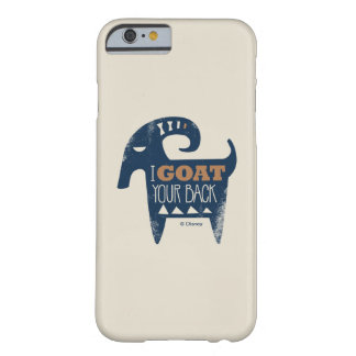 Frozen | I Goat Your Back Barely There iPhone 6 Case