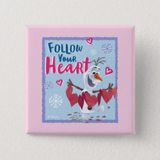 Frozen - Olaf | Follow Your Heart Valentine 2 Inch Square Button