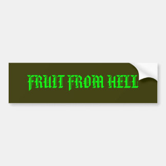 FRUIT FROM HELL BUMPER STICKER