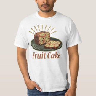Fruitcake Fruit Cake T-Shirt