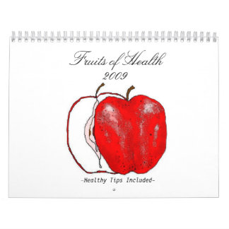 Fruits of Health (healthy tips included) Wall Calendars