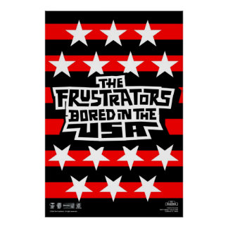 Frustrators Bored Flag Poster