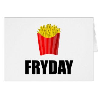 Fryday Friday Fries Card