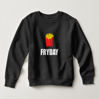 Fryday Friday Fries Sweatshirt