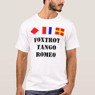 ftr, Foxtrot TangoRomeo T-Shirt