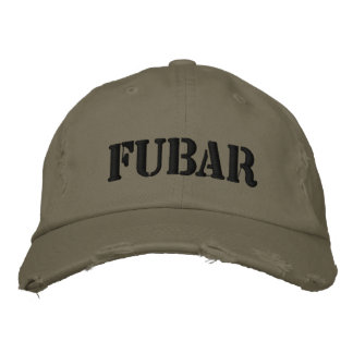 FUBAR EMBROIDERED HAT