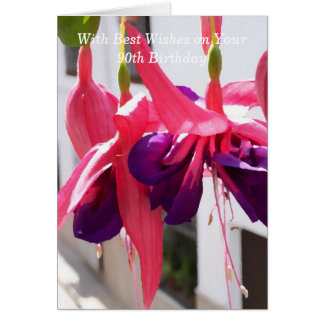 Fuchsias 90th Birthday Card