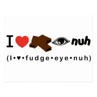 Fudge Eye Nuh Postcard