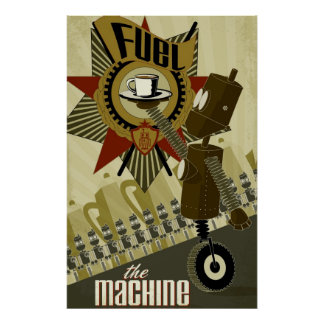 Fuel the Machine Poster