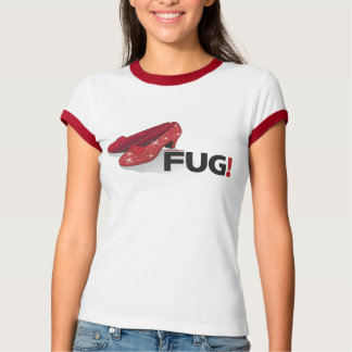 FUG Ruby Slippers T-Shirt