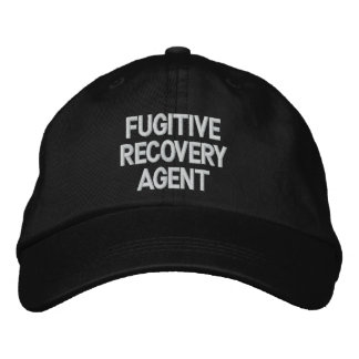 Fugitive Recovery Agent Embroidered Baseball Caps