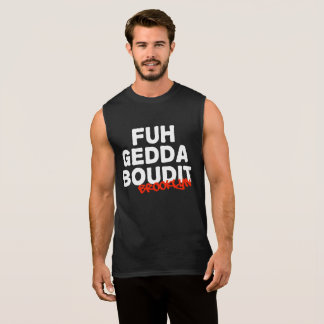 FUHGEDDABOUDIT_Brooklyn Sleeveless Shirt