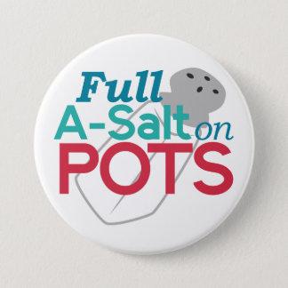 Full A-Salt on POTS 3 Inch Round Button