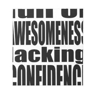 full awesomeness lacking confidence black motivati notepad