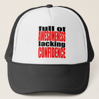 full awesomeness lacking confidence red motivation trucker hat